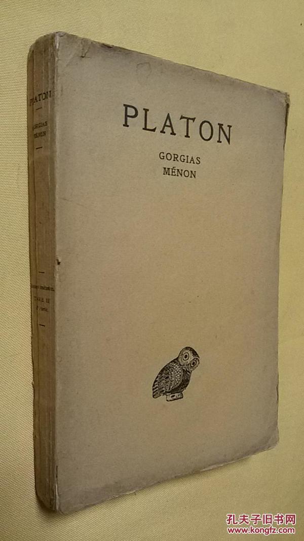 1935年版  法语和古希腊语对照 柏拉图  PLATON TOME III.BY GORGIAS MENON