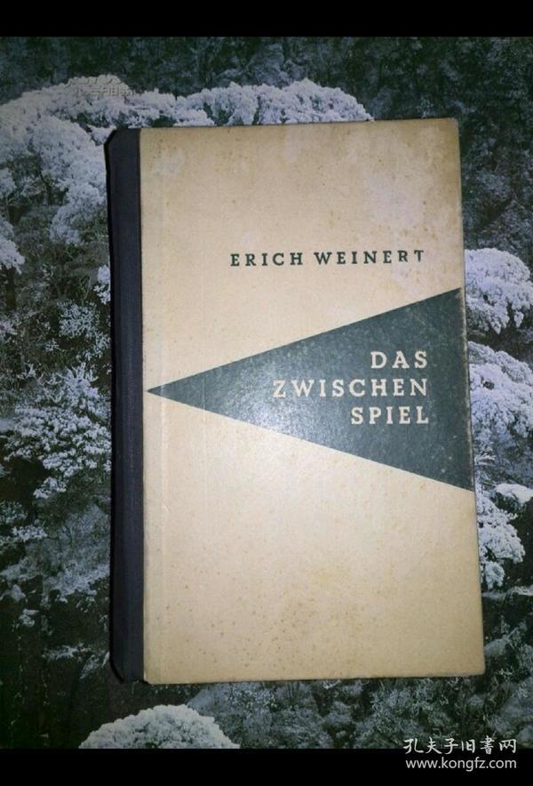 ERICH WEINERT DAS  ZWISCHEN SPIEL