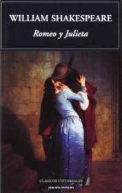 Romeo Y Julieta / Romeo And Juliet (clasicos Universales/ Universal Classics) (spanish Edition)