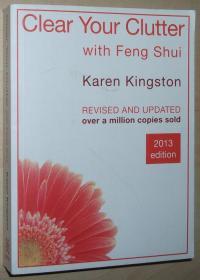英文原版书 Clear Your Clutter with Feng Shui  –  2013 by Karen Kingston  (Author)