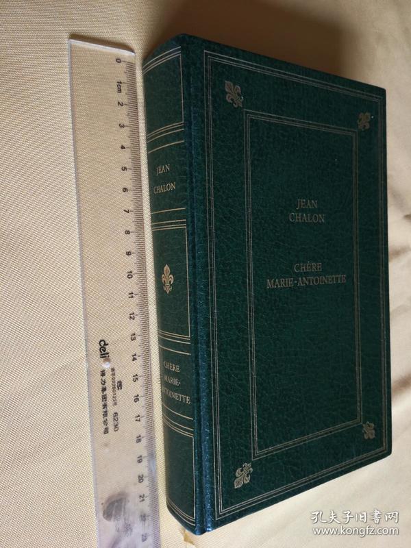 法文原版 精装 《玛丽亚·安东尼特王后》Chère Marie-Antoinette BY Jean CHALON