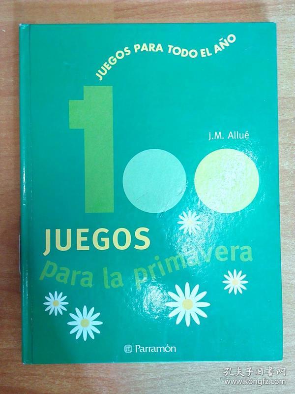 西班牙文原版书:100 Juegos para la primavera 儿童游戏(大16开精装)