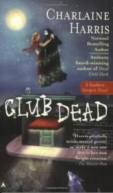 Southern Vampire Mysteries #03 Club Dead