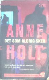 ANNE HOLT DET SOM ALDRIG SKER   安妮霍尔特 这永远不会发生(瑞典文学)
