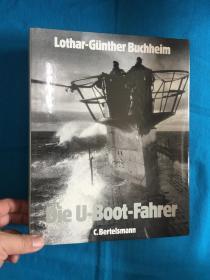 Die U-Boot-Fahrer【U型潜艇的驾驶者】【大开本精装】