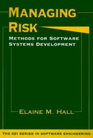Managing Risk: Methods for Software Systems Deve