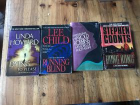 2343:英文版《HAROLD ROBBINS MEMORIESOF ANOTHERDAY , LEE CHILD a jack reacher novel  RUNNING BLIND ,linda howard dying to please ,stephen coonts 》4册合售