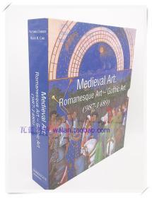 中世纪艺术:罗马艺术——哥特式艺术 Medieval Art: Romanesque Art - Gothic Art (987-1489) 英文原版建筑艺术书
