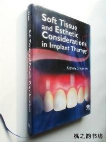 【英文原版牙科类】Soft Tissue and Esthetic Considerations in Implant Therapy(大16开精装铜板纸质插图本)