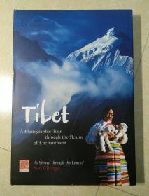 英文版   Tibet: A Photographic Tour through the Realm of Enchantment  西藏:穿越魔域的摄影之旅      8开精装