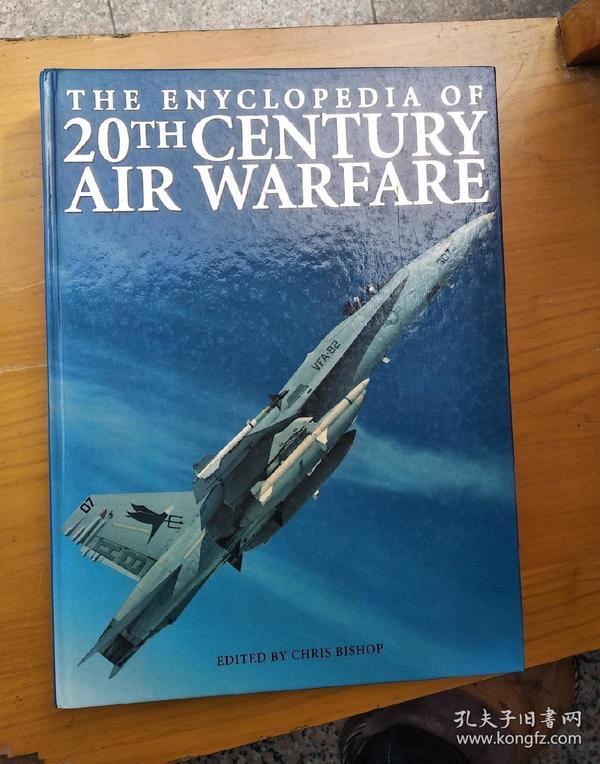The Encyclopedia of 20th Century Air Warfare