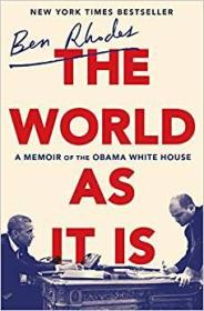 《真实的世界:奥巴马白宫的回忆录》 The World as It Is: A Memoir of the Obama White House