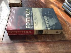 Fortitude The D-Day Deception Campaign
