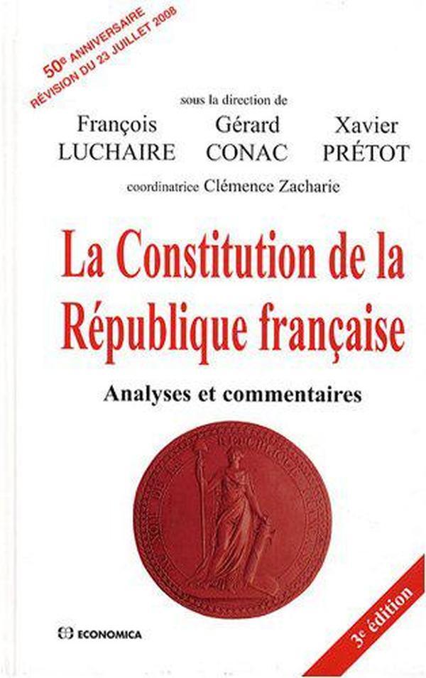 法国原版 法文 法语 法国宪法全文 分析和评注 50周年纪念版 La Constitution de la République française: Analyses et commentaires