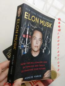 Elon Musk: How the Billionaire CEO of Spacex and Tesla【36开 英文原版 见描述】