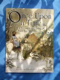 Once Upon a Time . . . A Treasury of Classic Fairy Tale Illustrations《从前:经典童话插图集》