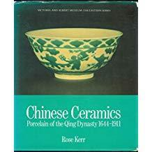 Chinese Ceramics: Porcelain of the Qing Dynasty 1644-1911 Rose