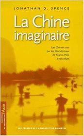 法语原版书 La Chine imaginaire. Les Chinois vus par les Occidentaux de Marco Polo à nos jours