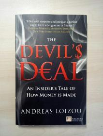 The Devils Deal: An Insiders Tale of How Money Is Made