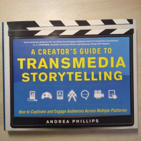 A Creators Guide to Transmedia Storytelling