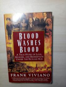 Blood Washes Blood: A True Story of Love, Murder, and Redemption Under the Sicilian Sun