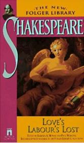 Love's Labor's Lost (The New Folger Library Shakespeare)  by William Shakespeare  (Author)