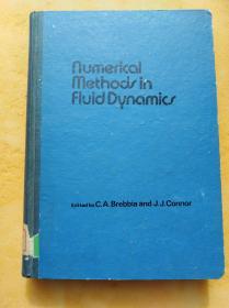 NUMERICAL  METHODS IN FLUID DYNAMICS(流体动力学中的数值方法)   (英文版,16开精装本)《73》