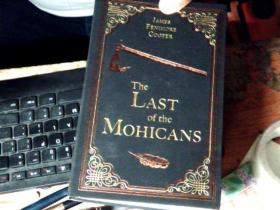 THE LAST OF THE MOHICANS   磨砂皮软精装       C7