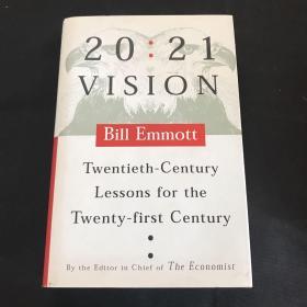 英文原版 20:21 VISION Twentieth-Century Lessons for the Twenty-first Century