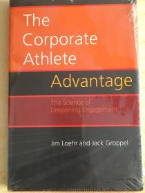 The Corporate Athlete Advantage: The Science of Deepening Engagement