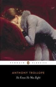 He Knew He Was Right (penguin Classics)