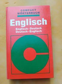 COMPACT  WORTERBUCH Engiisch---见图   (16开精装本)《73》