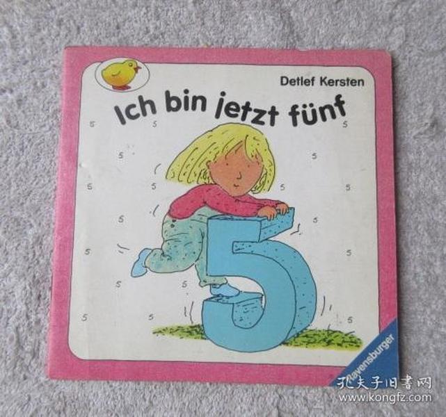 Ich bin jetzt fünf. - Reihe: Kleine Ravensburger. Nr. 17