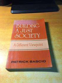 BUILDING A JUST SOCIETY(原版英文)