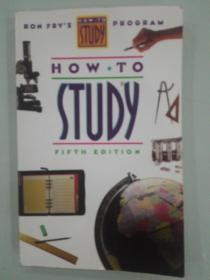 HOW TO STUDY((FIFTH EDITION)