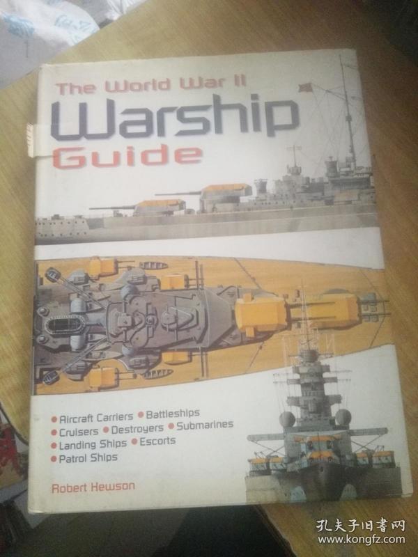 The World War II Warship Guide(2000年意大利英文原版)(舰船模型图片)(一网打尽)(未见)