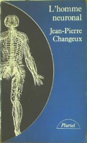 Jean-Pierre Changeux L'homme neuronal   人神经 法语原版书