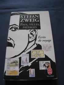 Pays, villes, paysages Ecrits de voyage 茨威格作品 法语译本 1996年法国印刷 法语原版小说