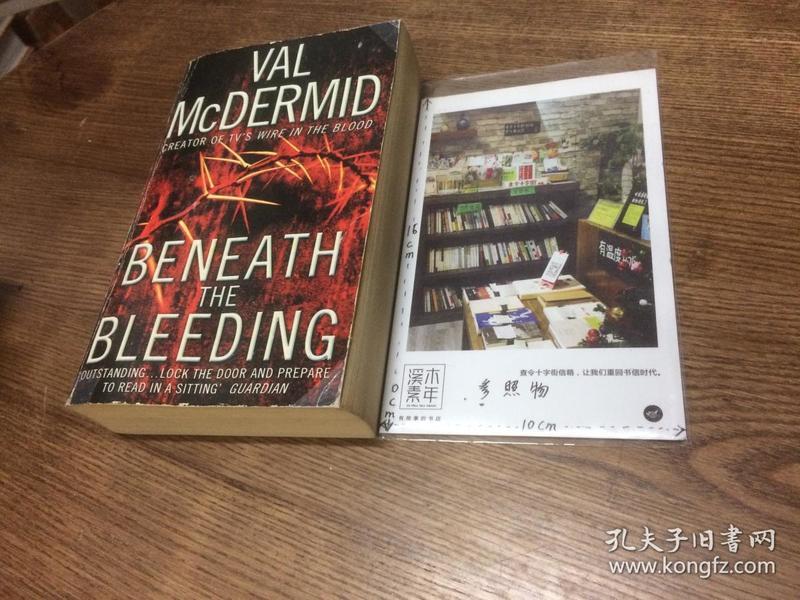 英文原版  Beneath the Bleeding  【存于溪木素年书店】