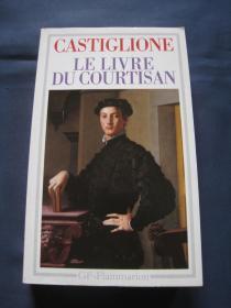 Le Livre Du Courtisan  1991年法国印刷 法语原版小说