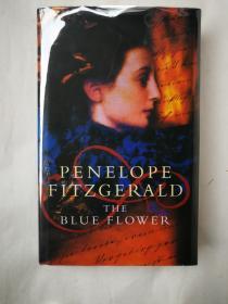 1995年 著名小说家佩内尼普菲兹杰拉德《蓝花花》 关于著名诗人诺瓦利斯的小说 精装初版本