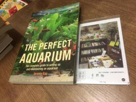 英文原版   the Perfect Aquarium  完美的水族馆 【存于溪木素年书店】