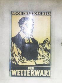 JAKOB CHRISTOPH HEER DER WETTERWART(详见图)