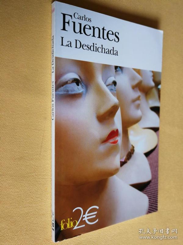 法文原版 卡洛斯·富恩特斯 la Desdichada.Carlos Fuentes