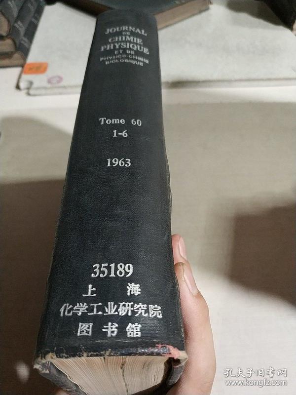 JOURNAL DE CHIMIE PHYSIQUE ET DE PHYSICO-CHIMIE BIOLOGIQUE.TOME 60.1-6.1963(官方的物理化学和生物物理化学 )(法语)
