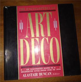 the encyclopedia of art deco AN ILLUSTRATED GUIDE TO A DECORATIVE STYLE FROM 1920 TO 1939