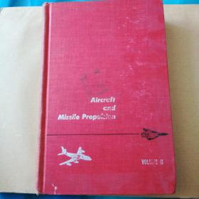 Aircraft and missile propulsion Volume llThe gas Turbine power plant, the turboprop, turbojet,Ramjet,and Rocket Engines