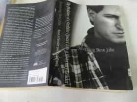 Becoming Steve Jobs: The Evolution of a Reckless Upstart Into a Visionary Leader 英文原版