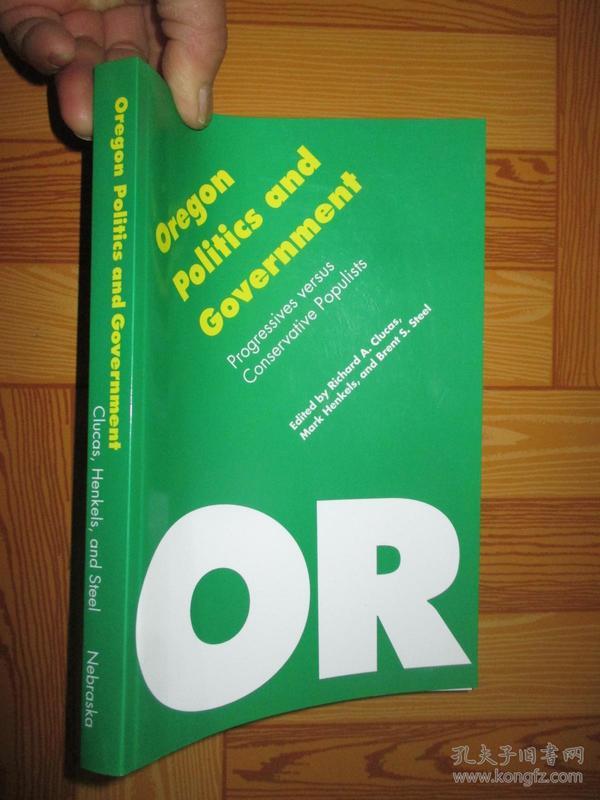 Oregon Politics and Government: Progressives versus Conservative Populists