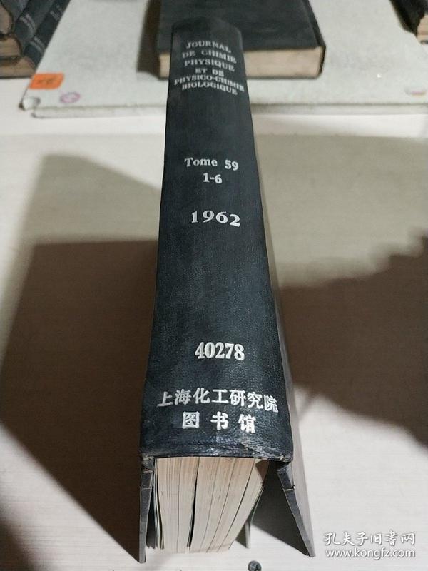 JOURNAL DE CHIMIE PHYSIQUE ET DE PHYSICO-CHIMIE BIOLOGIQUE.Tome.59.1-6.1962(官方的物理化学和生物物理化学 )(法语)